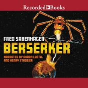 Berserker by  Fred Saberhagen audiobook