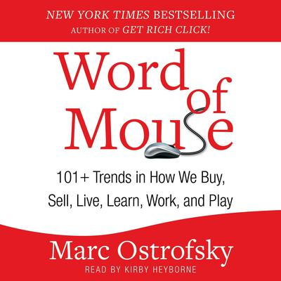 Word of Mouse by Marc Ostrofsky audiobook