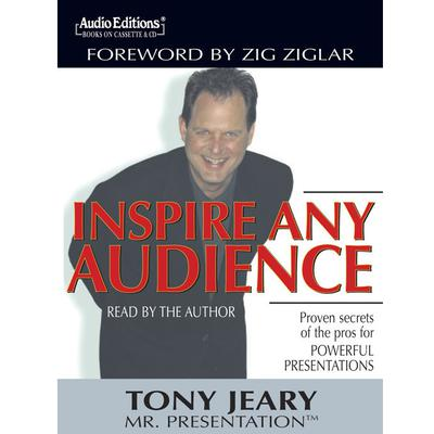 Inspire Any Audience by Tony Jeary audiobook