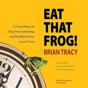 Eat That Frog!, Second Edition by  Brian Tracy audiobook