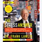 The Stress Answer by Dr. Frank Lawlis