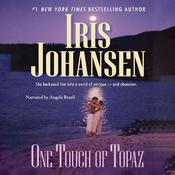 One Touch of Topaz by  Iris Johansen audiobook