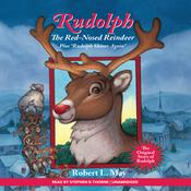 Rudolph the Red-Nosed Reindeer by  Robert L. May audiobook