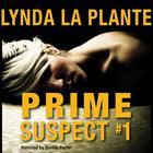 Prime Suspect #1 by Lynda La Plante