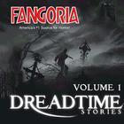 Fangoria's Dreadtime Stories, Vol. 1 by Fangoria, Steve Nubie, Max Allan Collins, Dennis Etchison