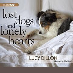 Lost Dogs and Lonely Hearts by Lucy Dillon audiobook