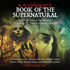 H. P. Lovecraft's Book of the Supernatural by various authors audiobook