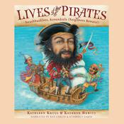 Lives of the Pirates by  Kathryn Hewitt audiobook