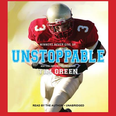 Unstoppable by Tim Green audiobook