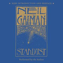 Stardust: The Gift Edition by Neil Gaiman audiobook