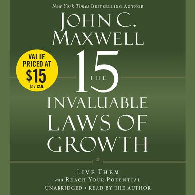 The 15 Invaluable Laws Of Growth Audiobook Downpour
