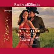 Carrying the Rancher's Heir by  Charlene Sands audiobook