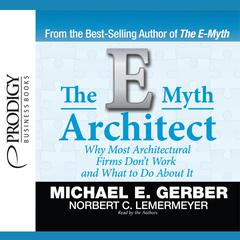 The E-Myth Architect by Michael E. Gerber audiobook