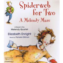 Spiderweb for Two by Elizabeth Enright audiobook