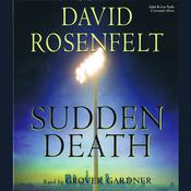 Sudden Death by  David Rosenfelt audiobook