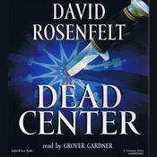 Dead Center by  David Rosenfelt audiobook