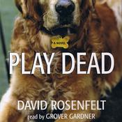 Play Dead by  David Rosenfelt audiobook