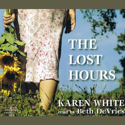 The Lost Hours by Karen White audiobook