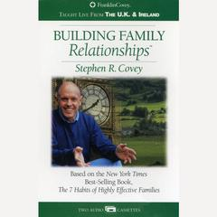 Building Family Relationships by Stephen R. Covey audiobook