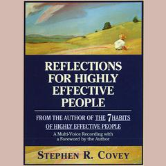 Reflections for Highly Effective People by Stephen R. Covey audiobook