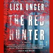 The Red Hunter by  Lisa Unger audiobook