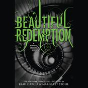 Beautiful Redemption by  Margaret Stohl audiobook