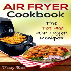 Air Fryer Cookbook by Nancy Ross audiobook