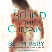 Behind the Curtain by  Beth Kery audiobook