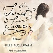 A Twist in Time by  Julie McElwain audiobook