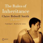 The Rules of Inheritance by  Claire Bidwell Smith LCPC audiobook