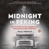 Midnight in Peking by  Paul French audiobook