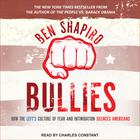 Bullies by Ben Shapiro