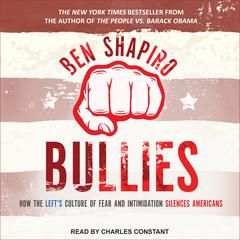 Bullies by Ben Shapiro audiobook