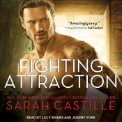 Fighting Attraction by  Sarah Castille audiobook
