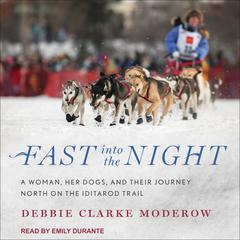 Fast into the Night by Debbie Clarke Moderow audiobook