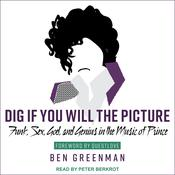 Dig If You Will the Picture by  Ben Greenman audiobook