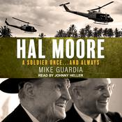 Hal Moore by  Mike Guardia audiobook