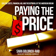 Paying the Price by Sara Goldrick-Rab audiobook