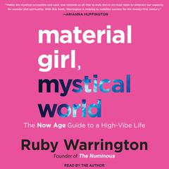 Material Girl, Mystical World by Ruby Warrington audiobook