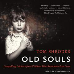 Old Souls by Tom Shroder audiobook