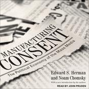 Manufacturing Consent by  Edward S. Herman audiobook