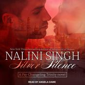 Silver Silence by  Nalini Singh audiobook