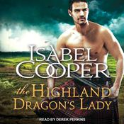 The Highland Dragon's Lady by  Isabel Cooper audiobook