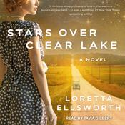 Stars Over Clear Lake by  Loretta Ellsworth audiobook