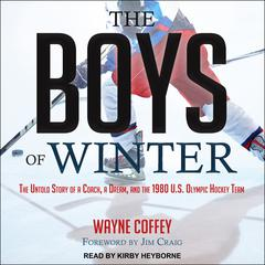 The Boys of Winter by Wayne Coffey audiobook