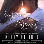 Searching for Harmony by  Kelly Elliott audiobook