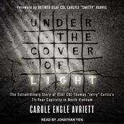 Under the Cover of Light by  Carole Engle Avriett audiobook
