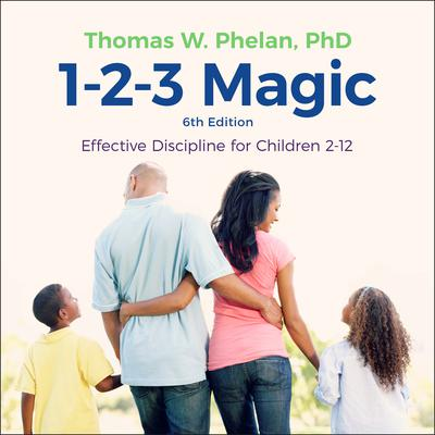1-2-3 Magic by Thomas W. Phelan audiobook