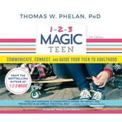 1-2-3 Magic Teen by  Thomas W. Phelan PhD audiobook