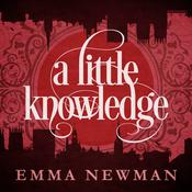 A Little Knowledge by  Emma Newman audiobook